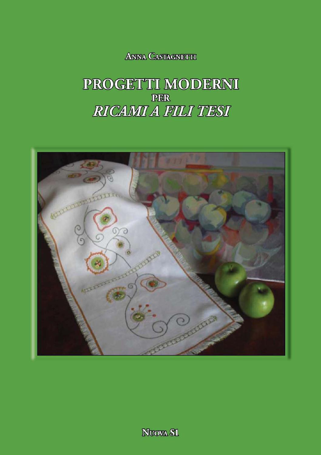 Anna castagnetti progetti moderni per ricami a fili tesi for Progetti moderni