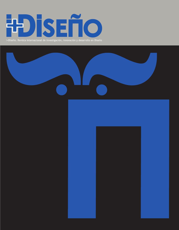 Revista i+Diseño vol. 01 by Sebastián García Garrido - issuu