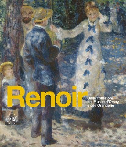Mazzo Di Fiori Su Una Sedia Renoir.Renoir Dalle Collezioni Del Musee D Orsay E Dell Oragerie By