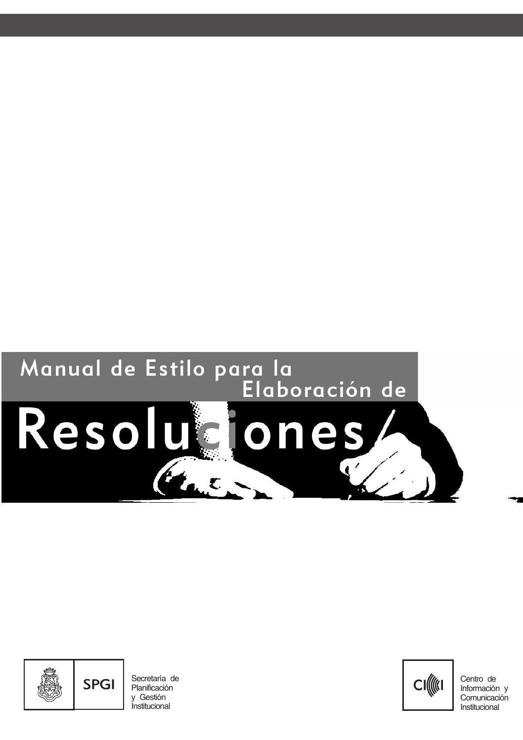 Manual de Estilo para la Elaboración de Resoluciones by SGI UNC - issuu