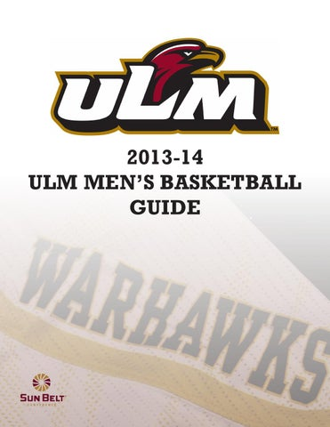 22f93e12b0bdaa 2013-14 Men s Basketball Guide by ULM - issuu