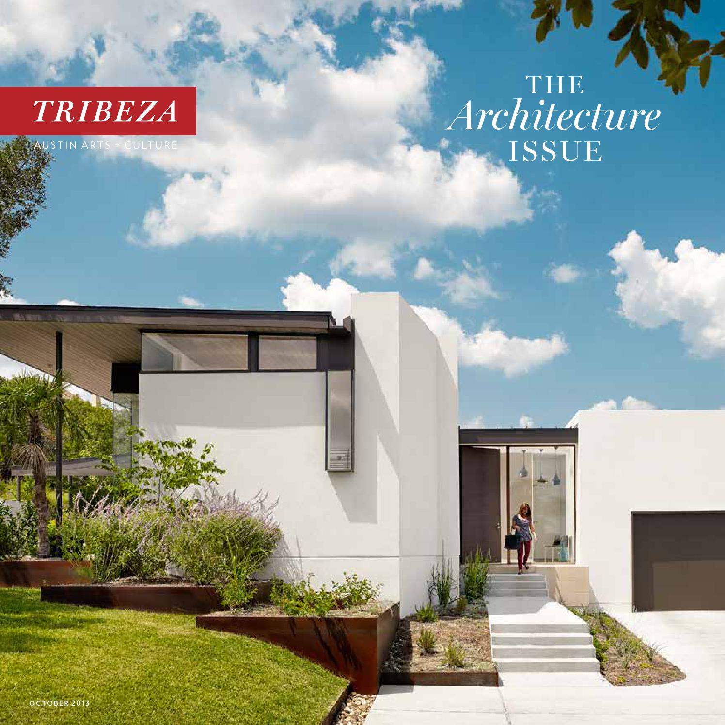 October Architecture Issue 2013 by TRIBEZA Austin Curated - issuu