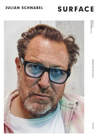 e9f84a803f5579 SURFACE - JULIAN SCHNABEL - NOVEMBER 2013 by Surfacemag - issuu