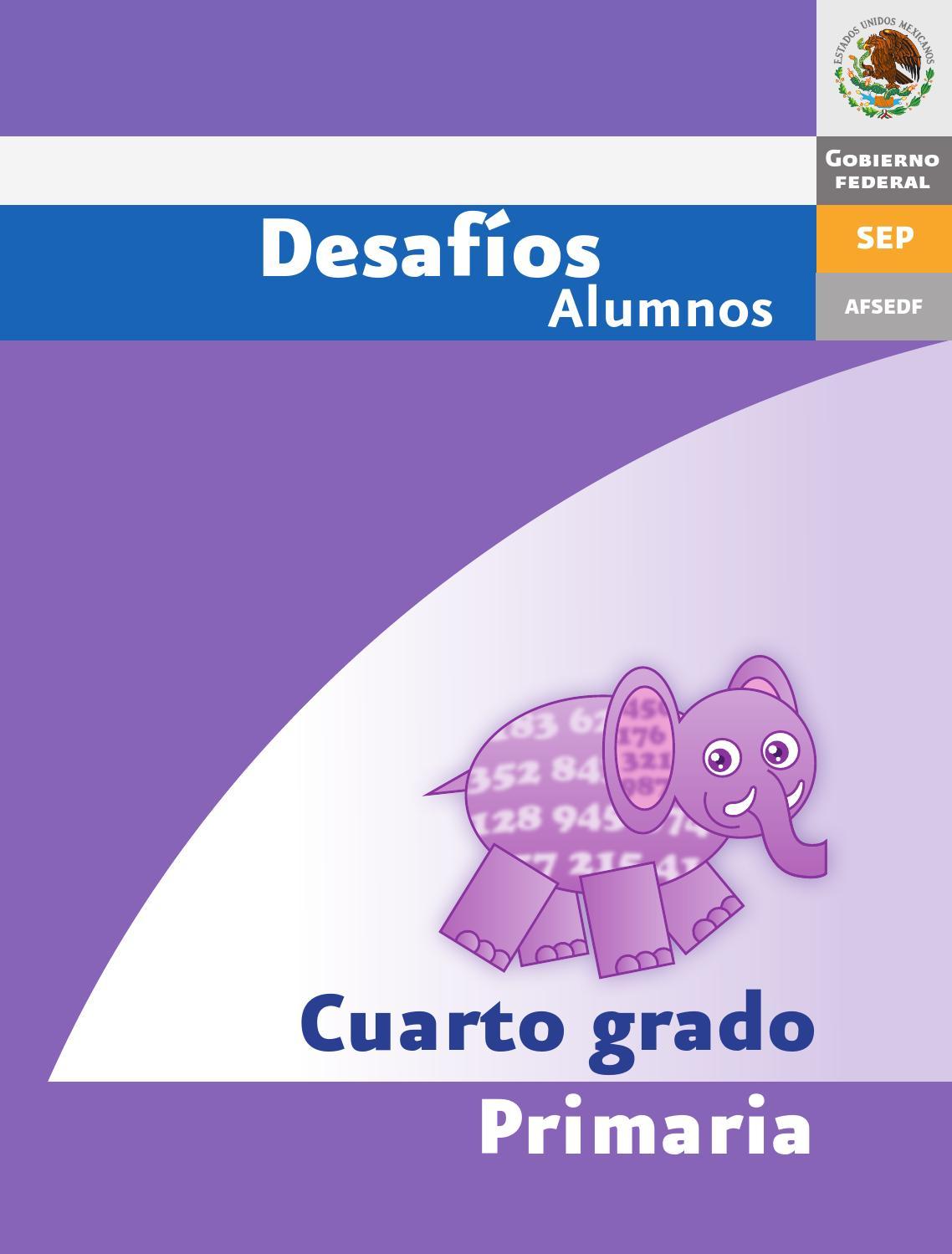Desafios matematicos alumnos 4º cuarto grado primaria by GINES ...
