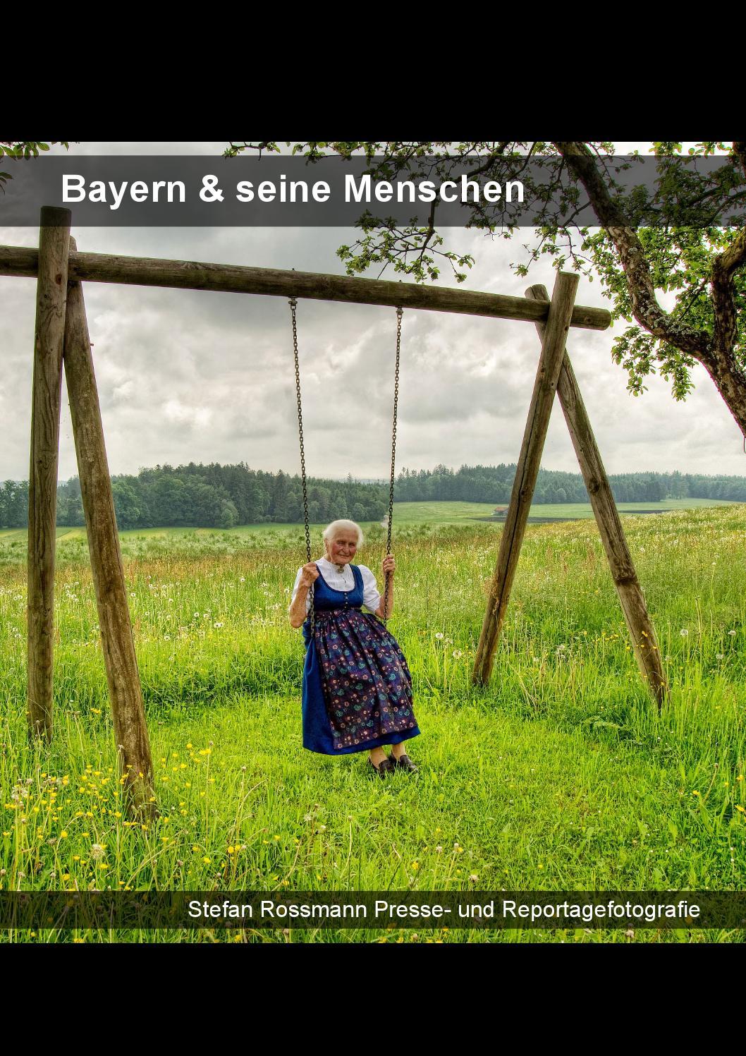 Bayern Und Seine Menschen By Stefan Rossmann   Issuu