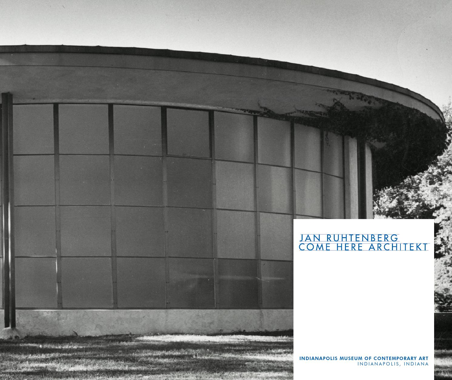 Jan Ruhtenberg Come Here Architekt By Indianapolis Museum