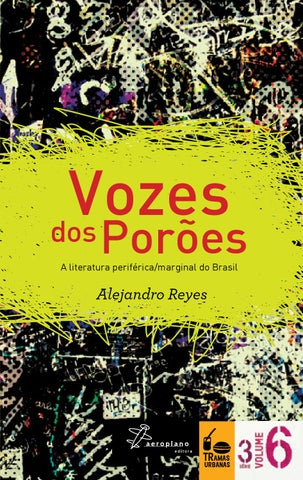 aac6f85464 Vozes dos poroes by Tramas Urbanas - issuu