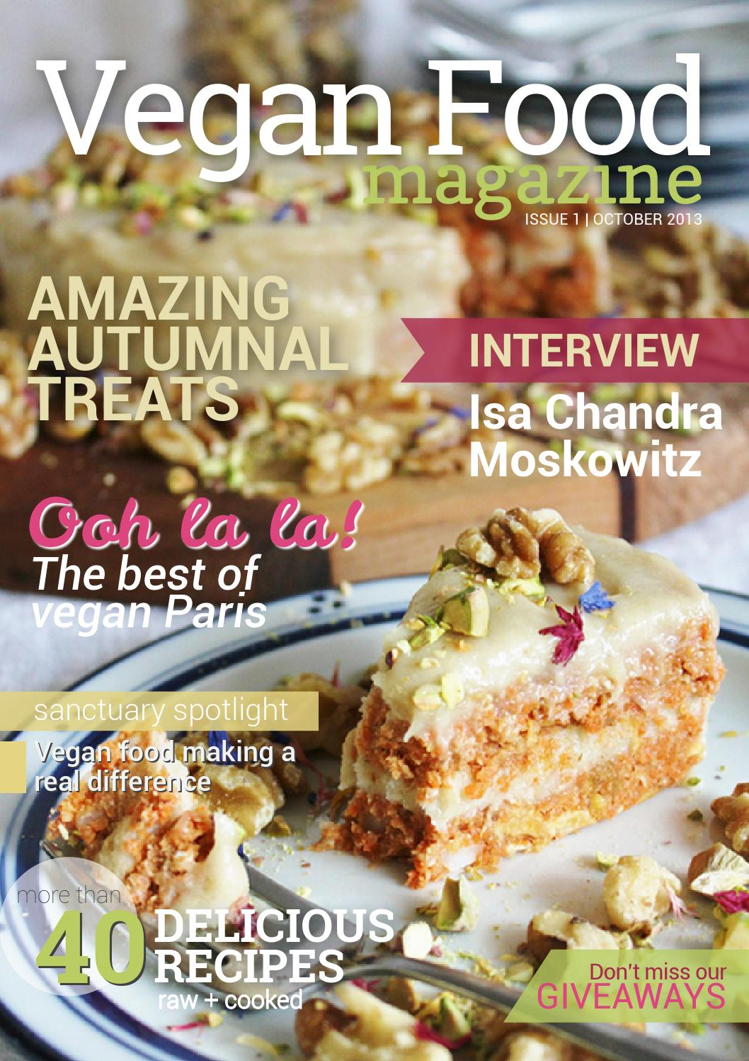 Vegan food magazine issue 1 october 2013 by vegan food magazine vegan food magazine issue 1 october 2013 by vegan food magazine issuu forumfinder Gallery