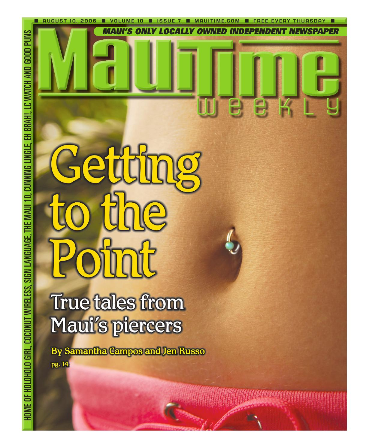 10.07 Getting To The Point, August 10, 2006, Volume 10, Issue 7, MauiTime