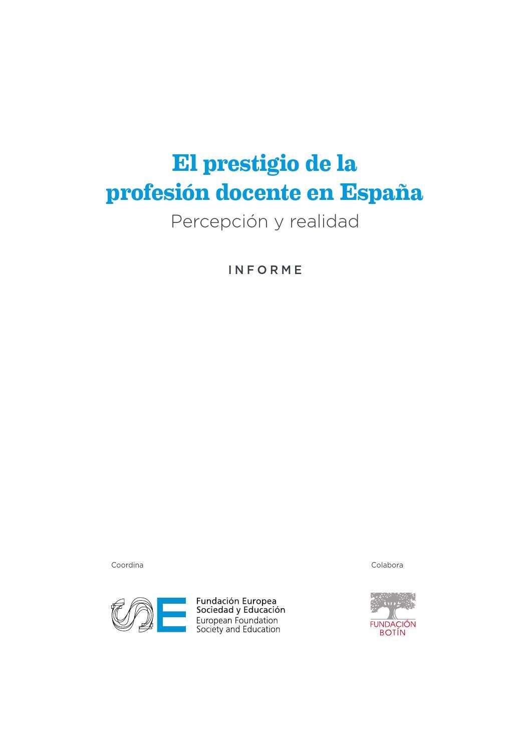 El prestigio de la profesión docente en España by FOMENTO DE CENTROS ...