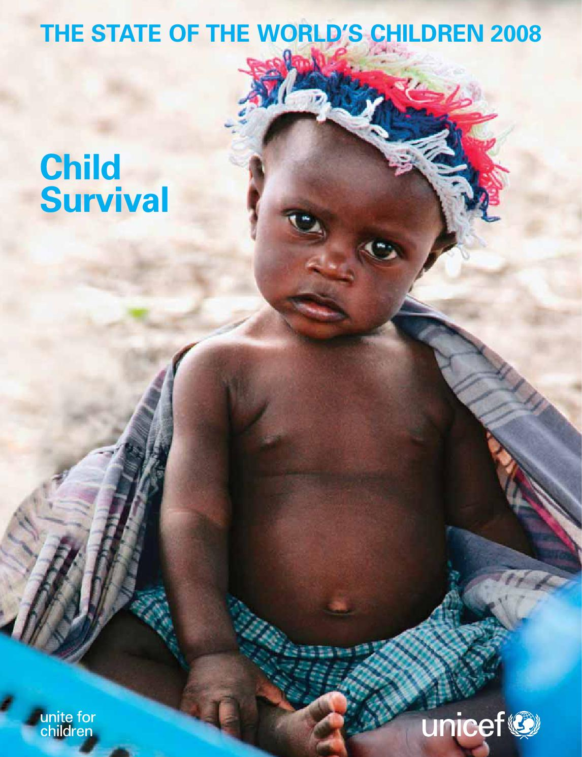 The State Of The World S Children Child Survival Unicef 2008 By