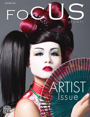 3e294c81bf42 Focus of SWFL Artist Issue by Focus Magazine of SWFL - issuu