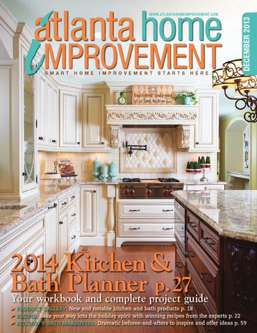 Atlanta Home Improvement 1213 By My Home Improvement Magazine Issuu