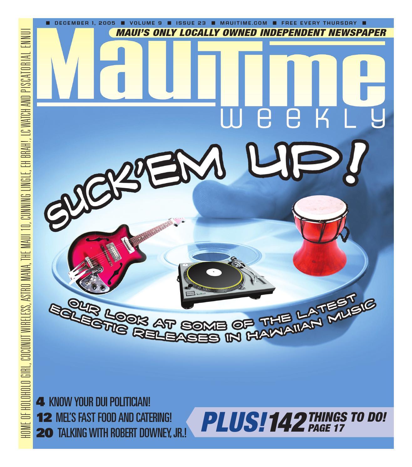 9 23 suck\u0027em up, december 1, 2005, volume 9, issue 23, mauitime by