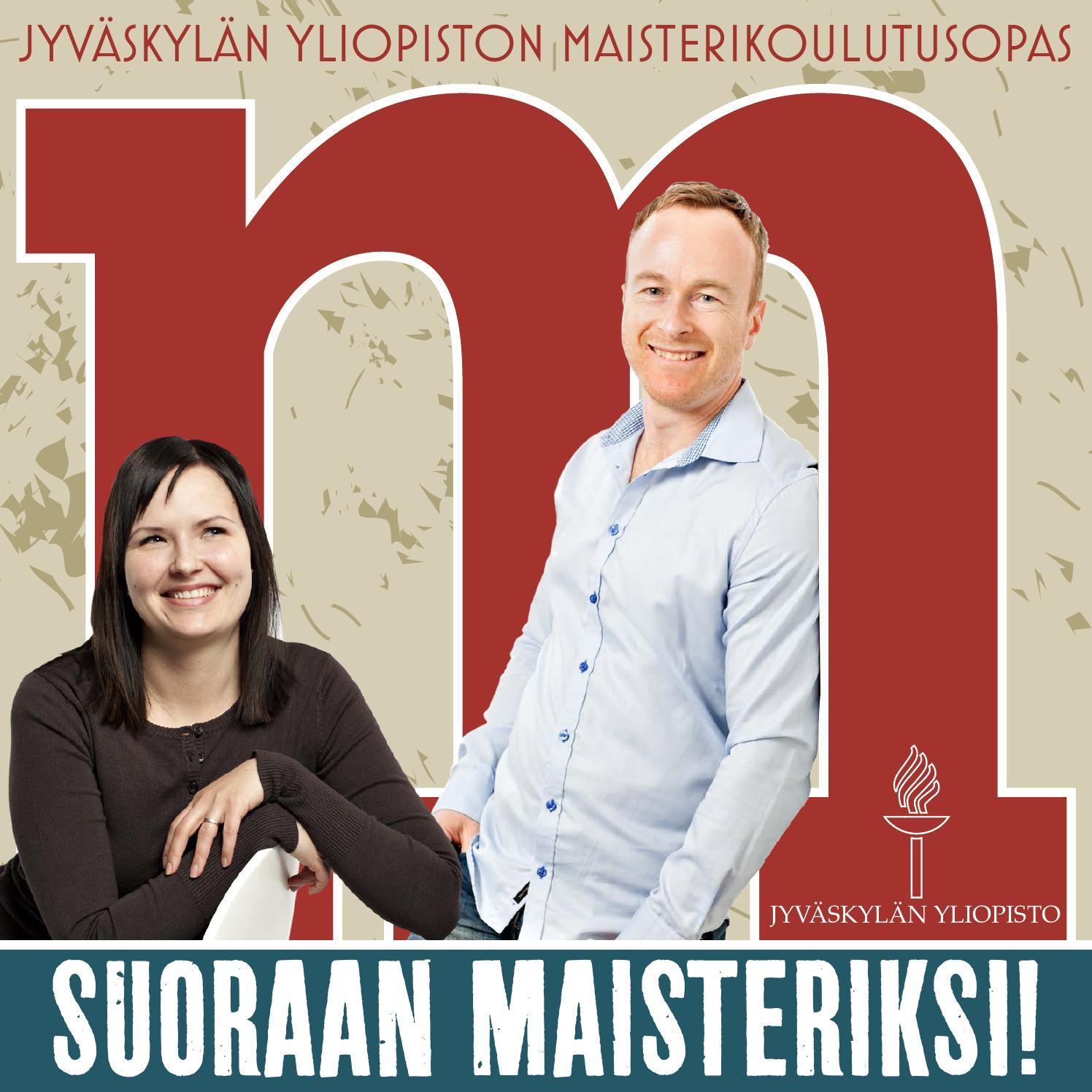 Maisterikoulutusopas 2014, Jyväskylän yliopisto by University of Jyvaskyla - Issuu