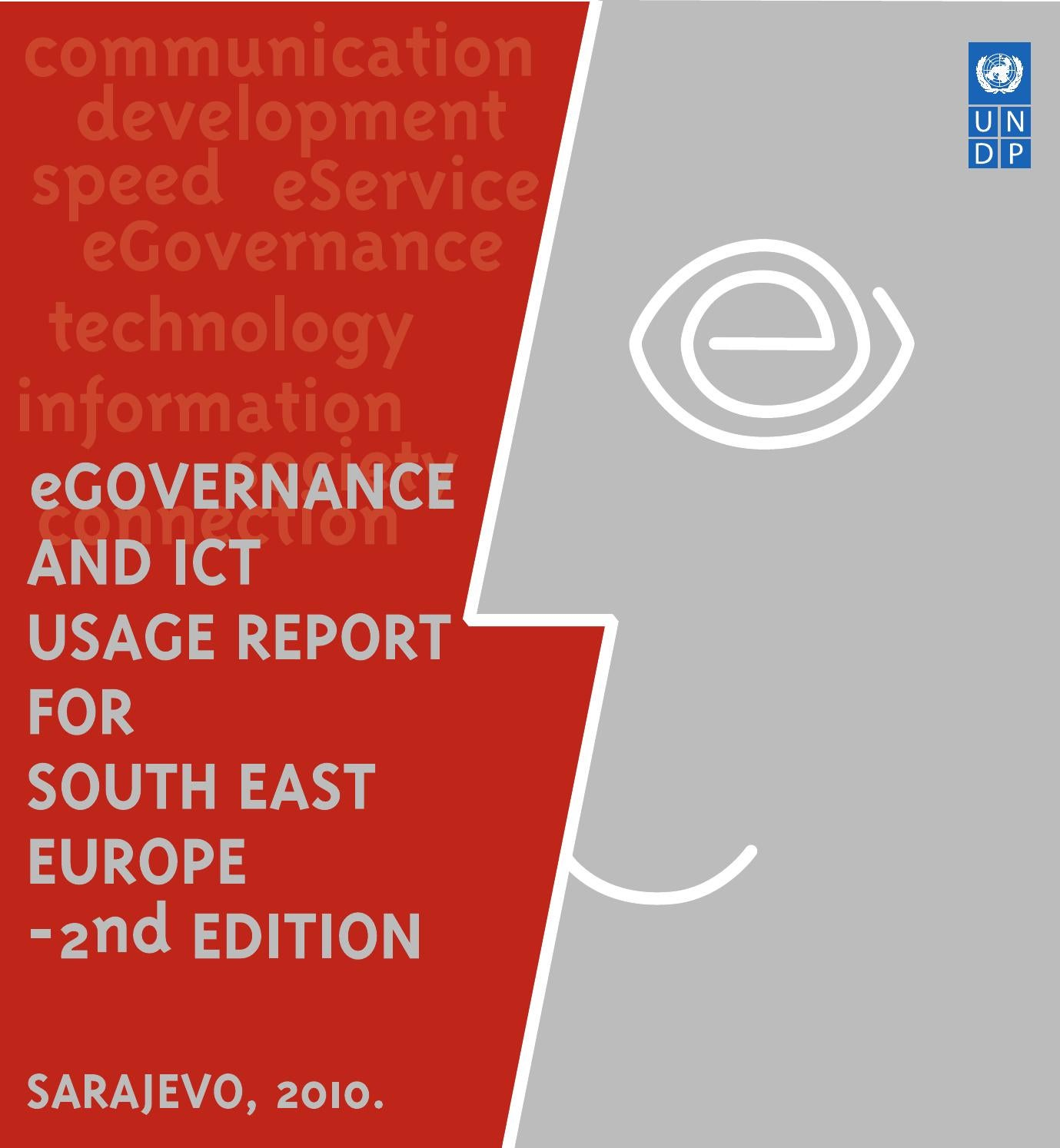 eGOVERNANCE AND ICT USAGE REPORT FOR SOUTH EAST EUROPE – 2nd EDITION by  UNDP in BiH - issuu