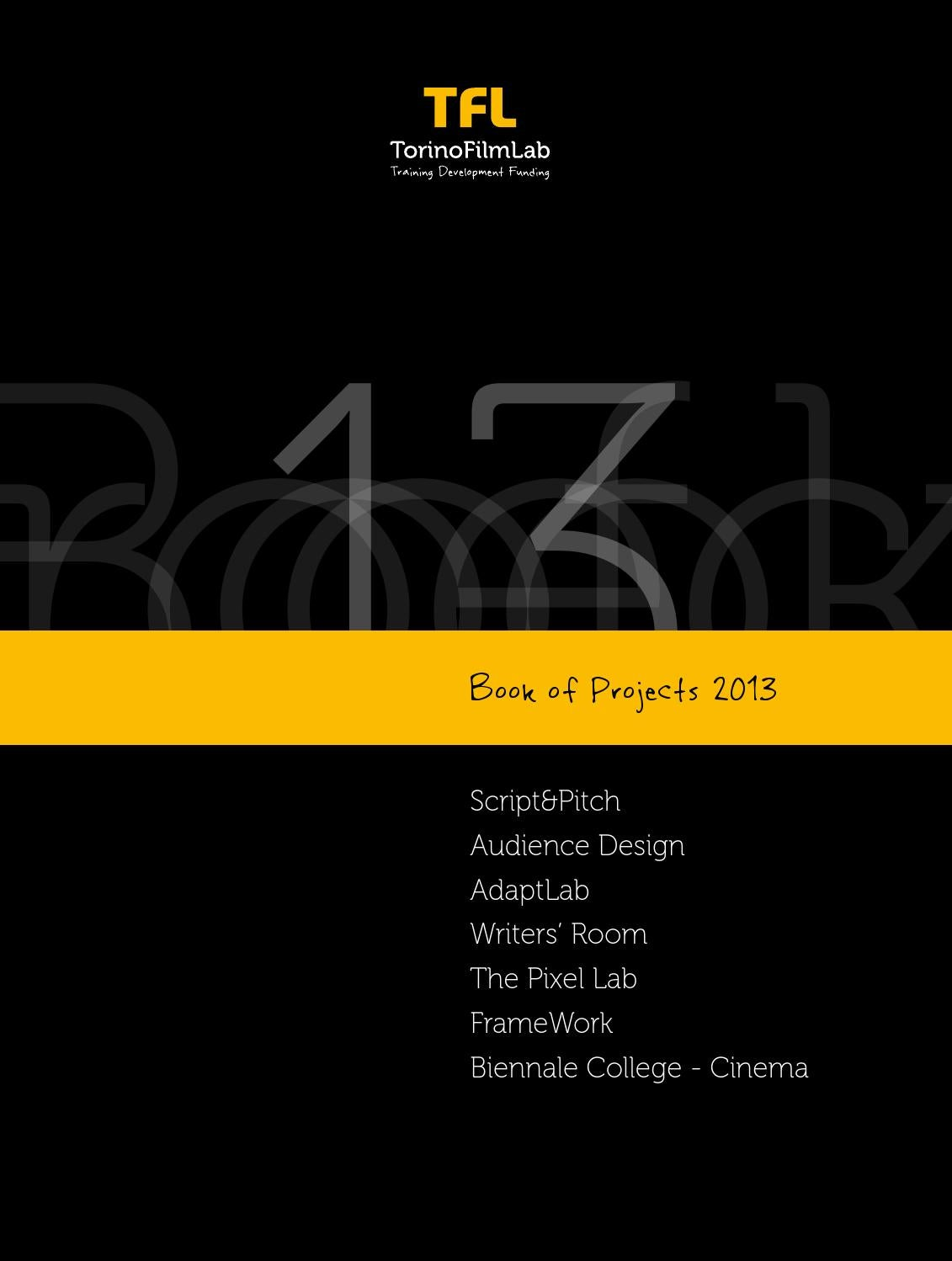 TorinoFilmLab Book of Projects 2013 by TorinoFilmLab - issuu