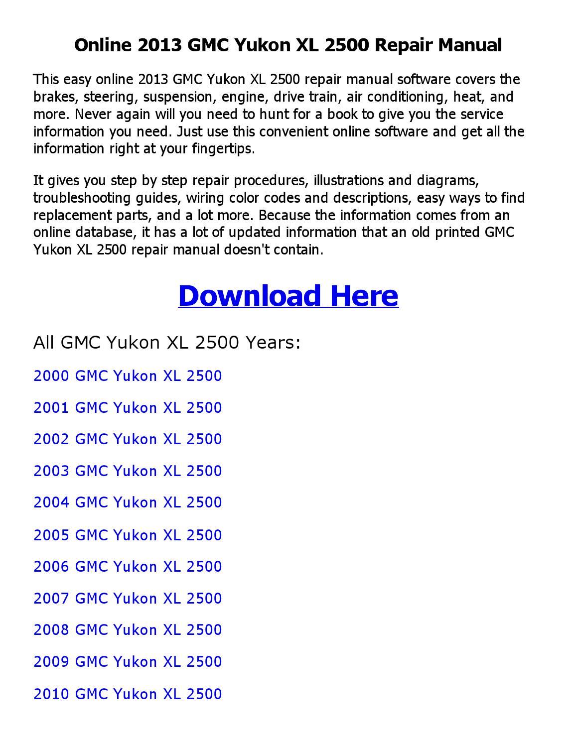 2013 Gmc Yukon Xl 2500 Repair Manual Online By Akosipriix Issuu 2009 Wiring