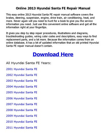 2013 hyundai santa fe repair manual online by akosipriix issuu rh issuu com 2004 hyundai santa fe repair manual free pdf 2004 hyundai santa fe repair manual free