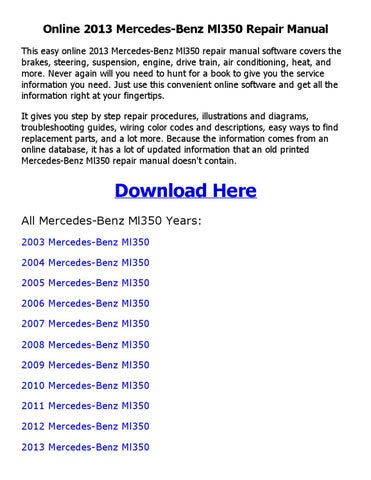 2013 mercedes benz ml350 repair manual online by akosipriix issuu rh issuu com mercedes ml350 service manual mercedes ml 350 repair manual
