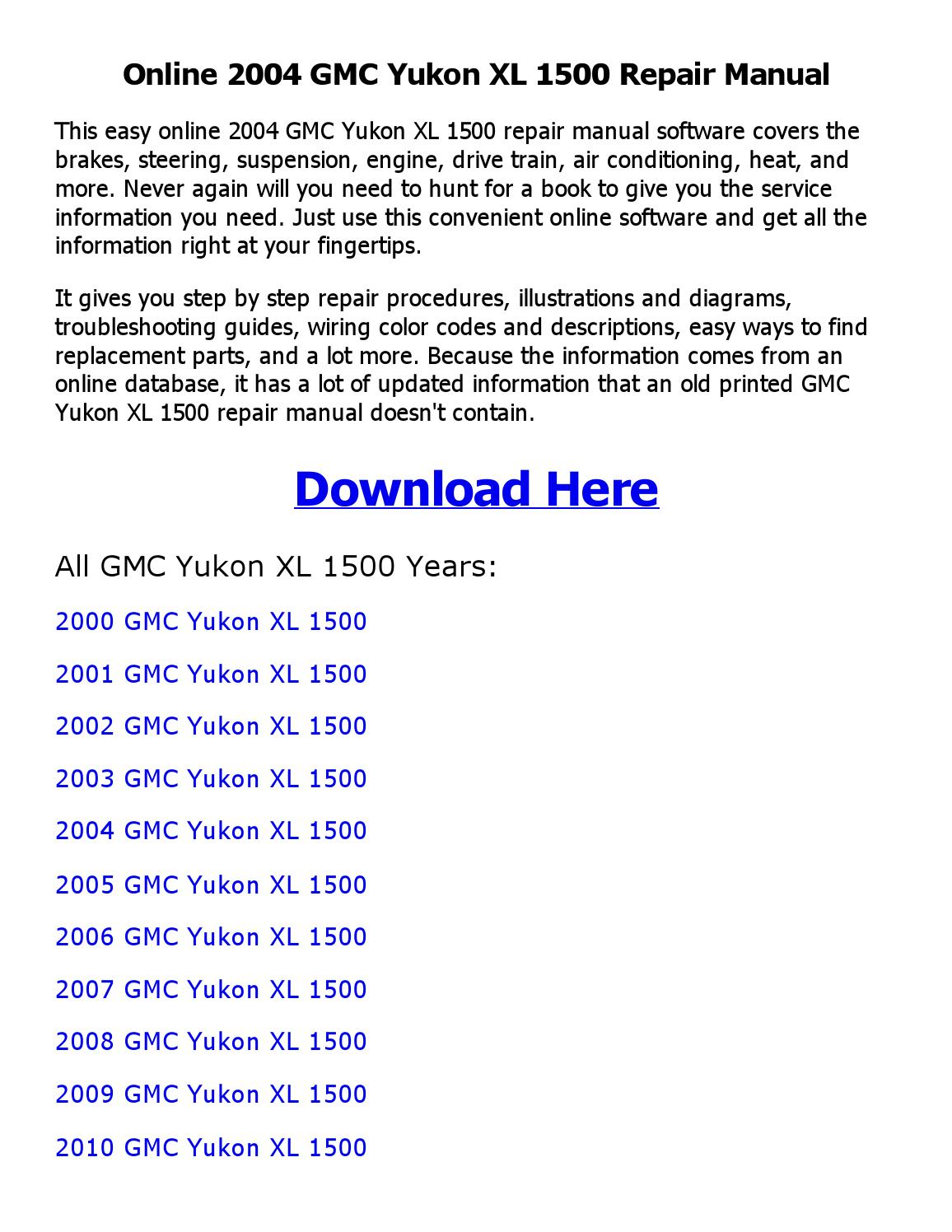 2004 Gmc Yukon Xl 1500 Repair Manual Online By Nkouedjo