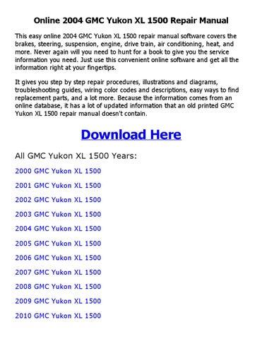 2004 gmc yukon xl 1500 repair manual online by nkouedjo issuu rh issuu com 2004 gmc yukon xl owners manual 2004 gmc yukon denali owners manual pdf