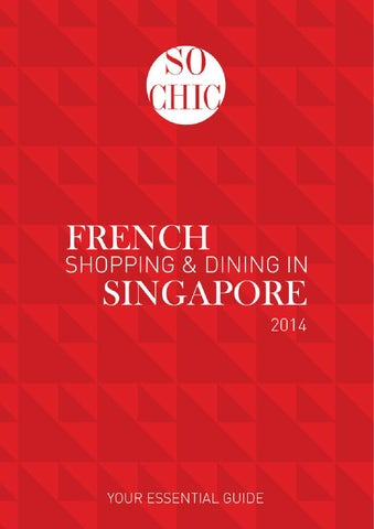 217b17599dc8 So Chic - French Shopping   Dining in Singapore - 2014 by The French ...