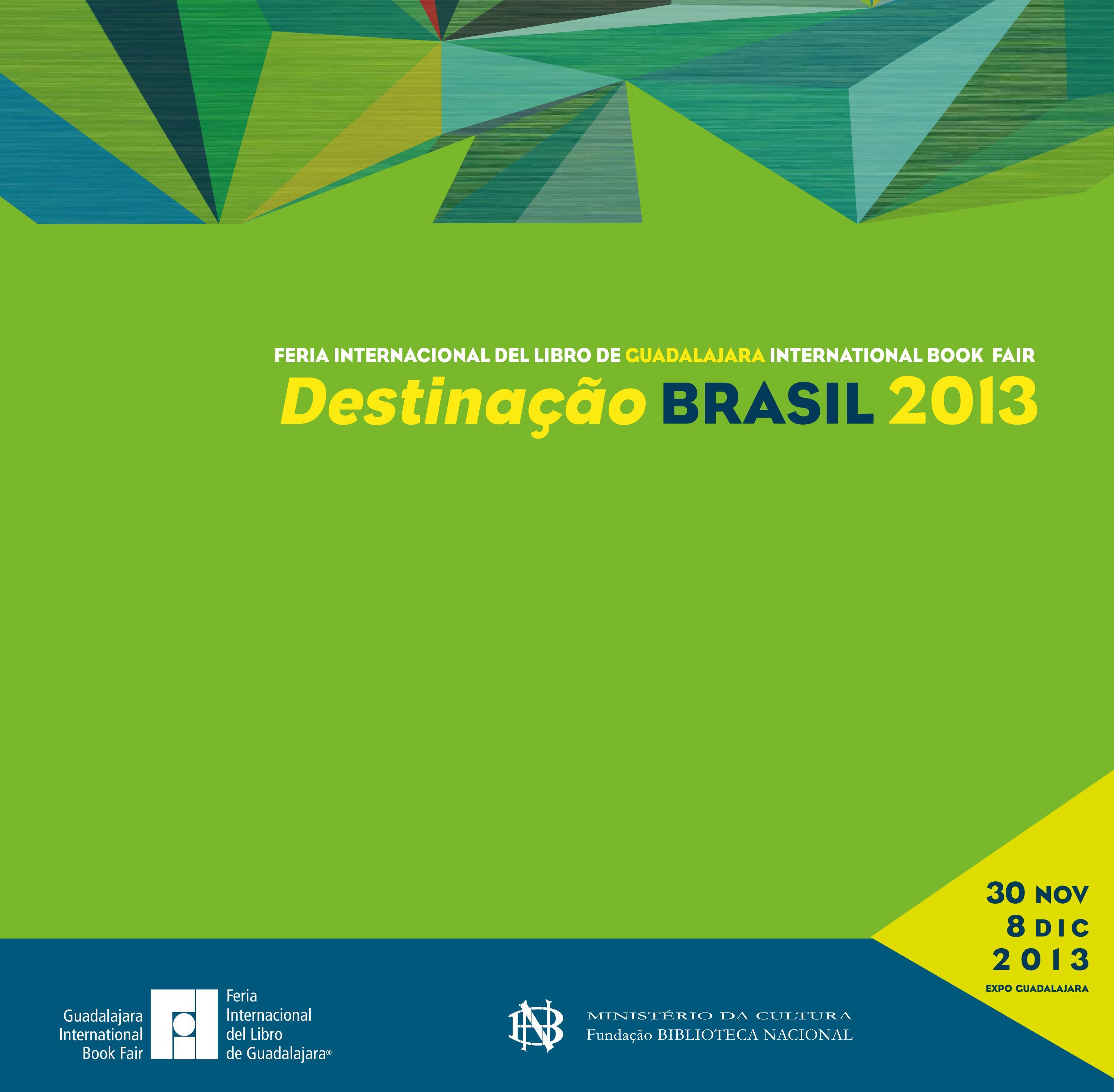 bba47eac5c39c Destinação Brasil 2013 by Feria Internacional del Libro de Guadalajara FIL  - issuu