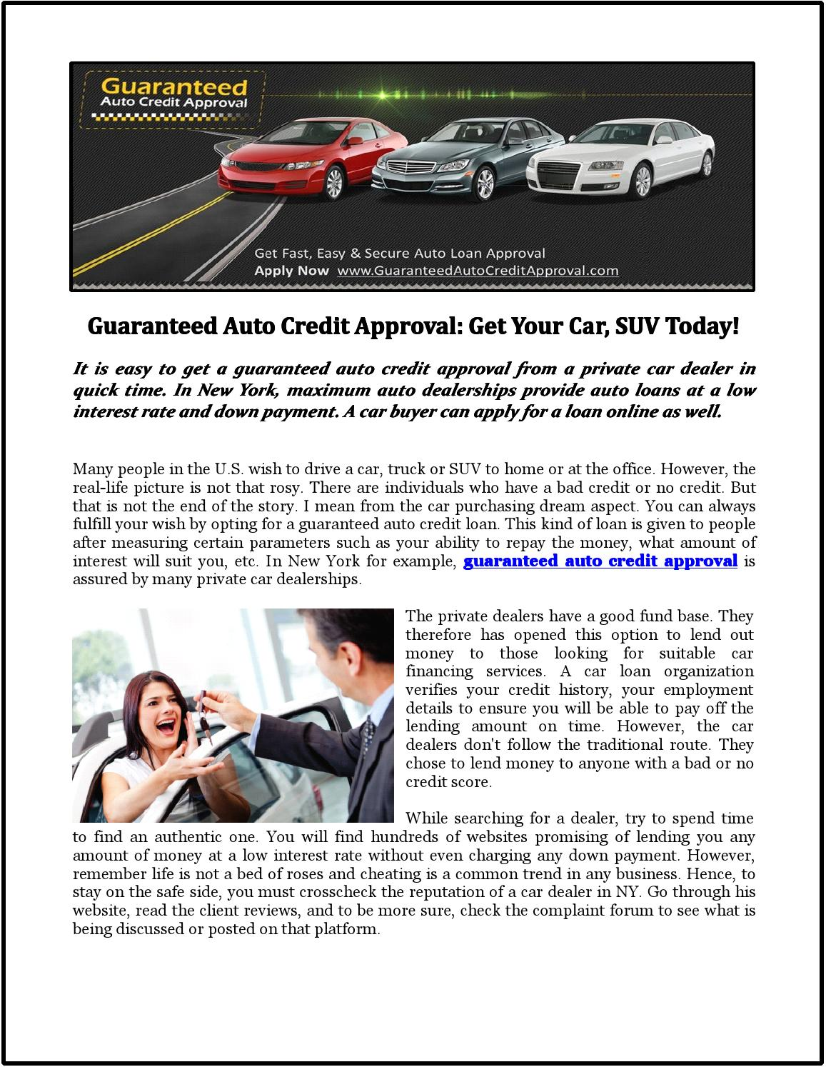 Guaranteed Auto Loan Dealerships >> Guaranteed Auto Credit Approval Get Your Car Suv Today By