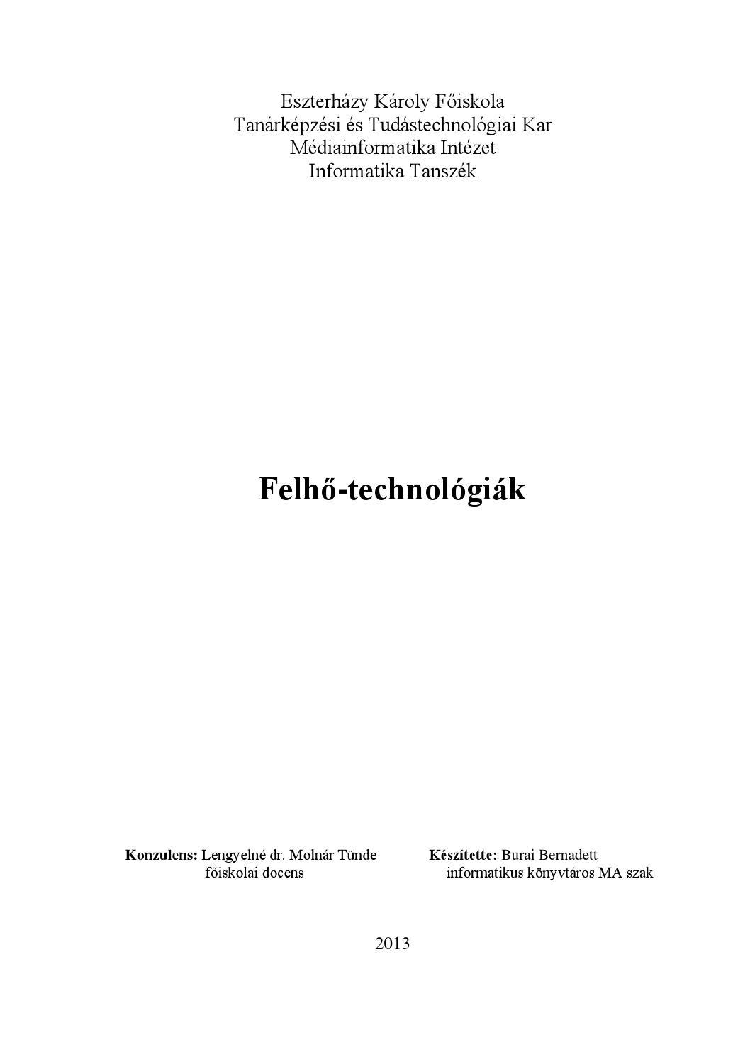 5c616d8740 Felhő technológiák burai bernadett 2013 by Burai Bernadett - issuu
