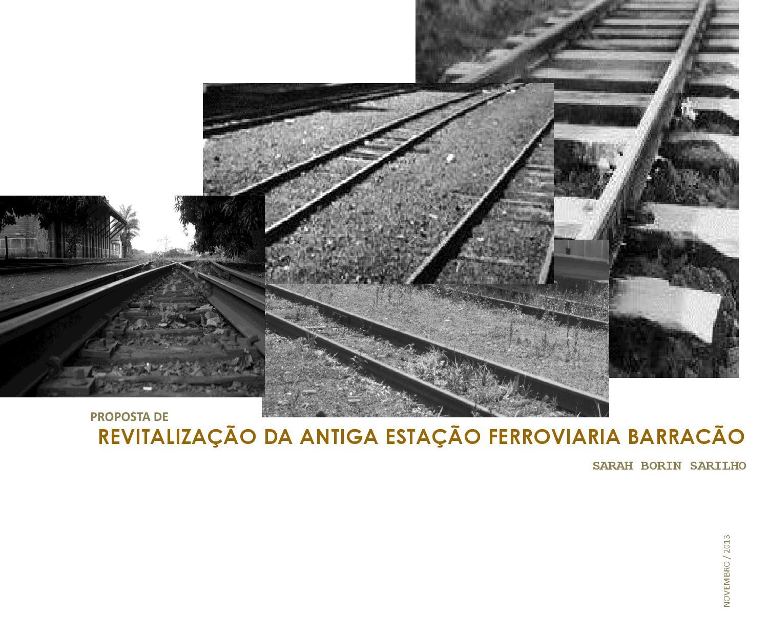 50210e78a7dc8 Estação ferroviaria barracão by Sarah Borin - issuu