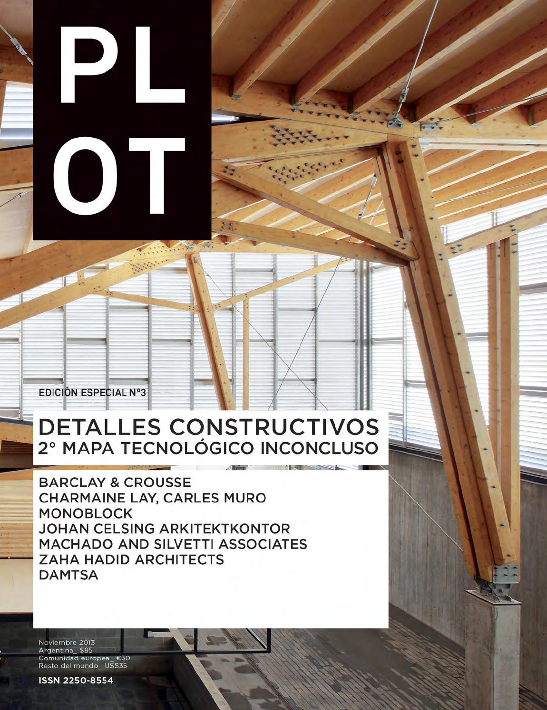 PLOT Edición Especial Nº3: Detalles Constructivos / 2º Mapa ...