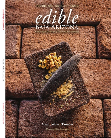 52a9ee9c02 Edible Baja Arizona Magazine by Edible Baja Arizona - issuu