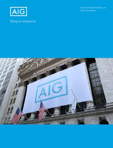 the history of american international group Are you considering adding american international group (nyse:aig) stock to your your portfolio view aig's stock price, price target, analyst ratings, dividend information, earnings history, financials, history, insider trades, news headlines and sec filings in real-time at marketbeat.