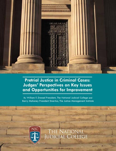 pretrial-justice-in-criminal-cases by CSG Justice Center - issuu