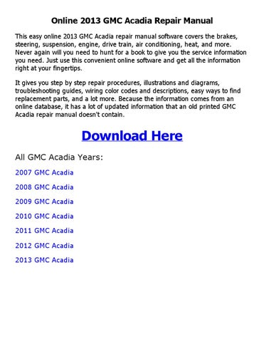 2013 gmc acadia repair manual online by sujith navarathne issuu rh issuu com 2007 gmc acadia repair manual pdf free 2007 gmc acadia repair manual pdf