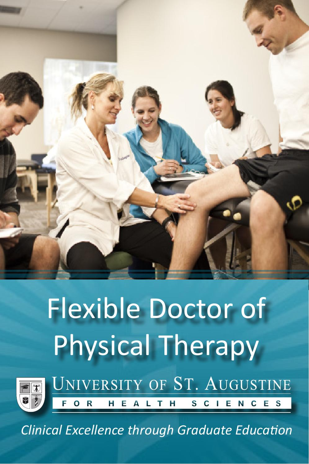 Doctor of physical therapy program - Flexible Doctor Of Physical Therapy Program Brochure By University Of St Augustine Issuu