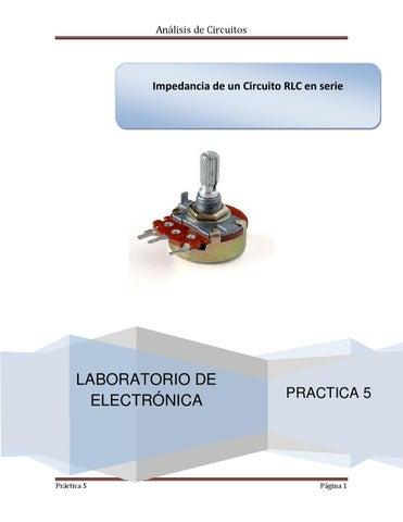 Circuito Serie : Practica 5 impedancia de un circuito rlc en serie analisis de