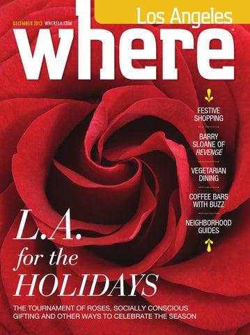 Where Los Angeles Magazine December 2013 By Socalmedia Issuu