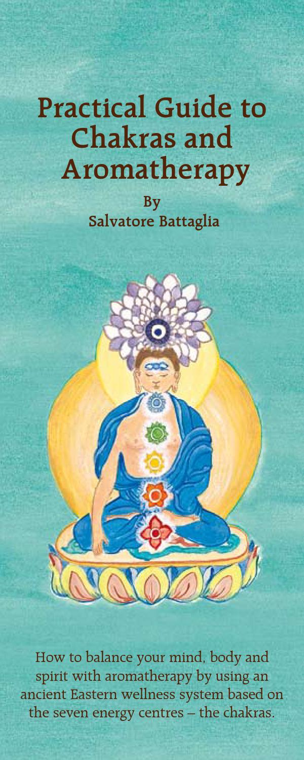 Practical guide to chakras and aromatherapy by American