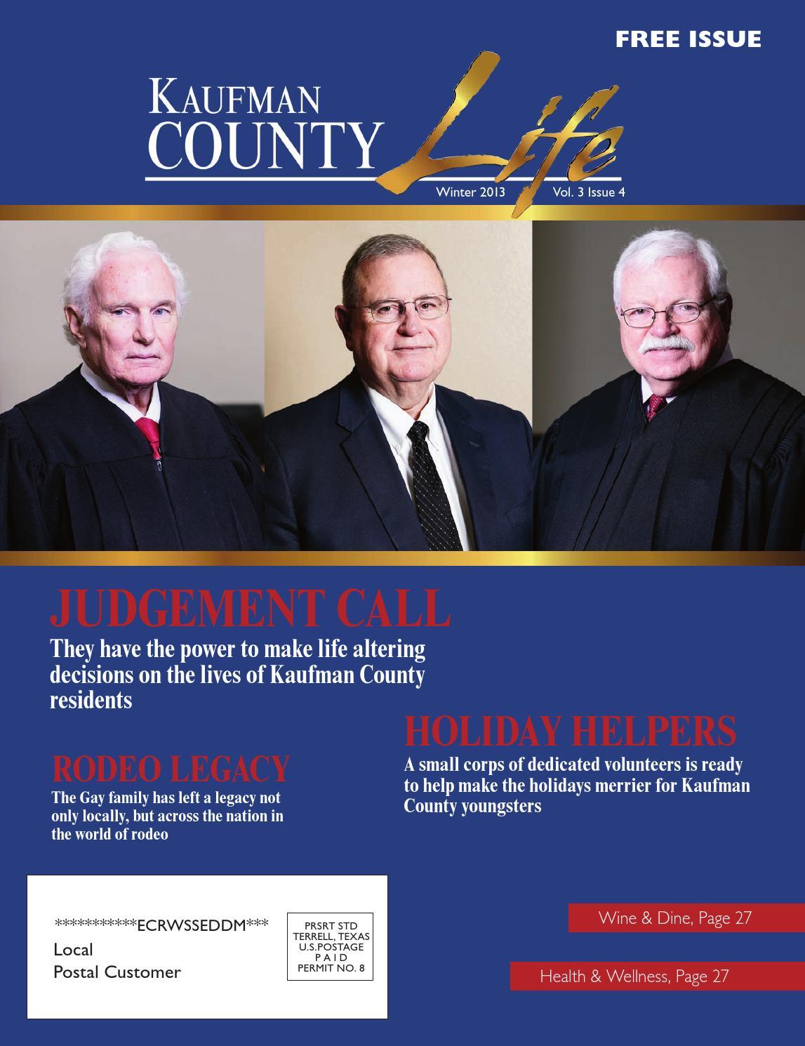 Kaufman County Life Winter 2013 by Publication Printer - issuu