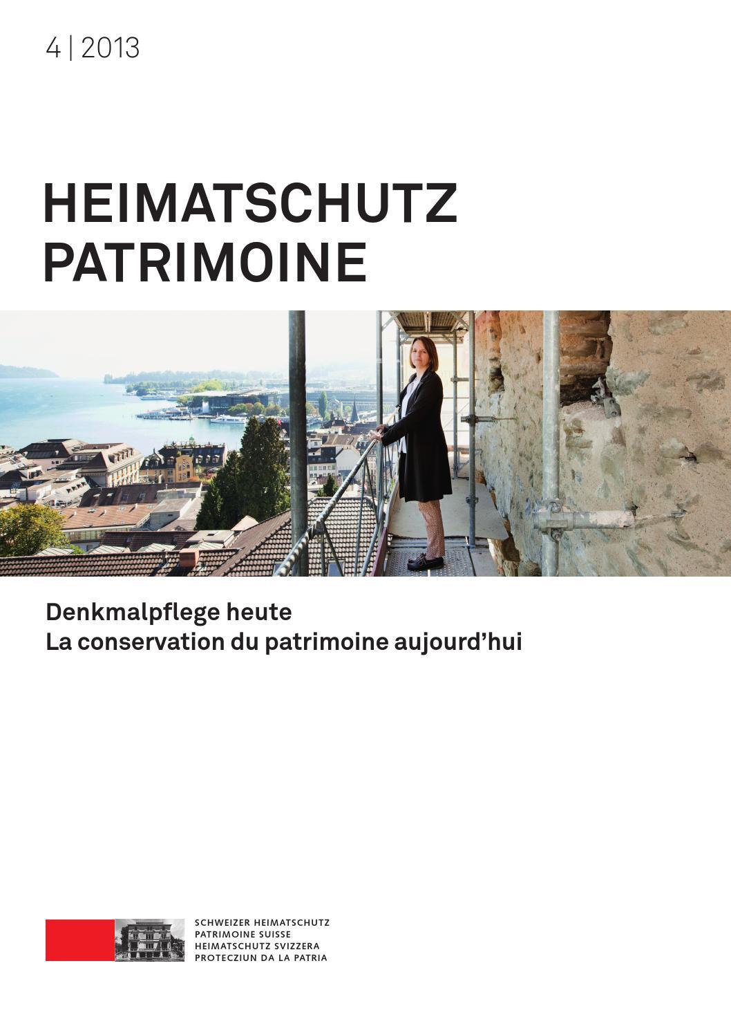 Heimatschutz/Patrimoine 4 2013 by Schweizer Heimatschutz - issuu