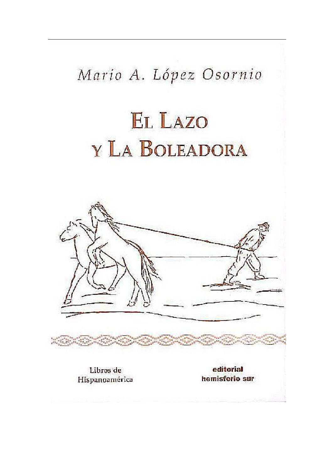 El lazo y las boleadoras by Agenda Gaucha - issuu