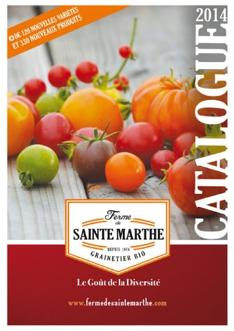 Ferme de sainte Marthe - Catalogue 2014 by Octave Octave - issuu e0d4be74896