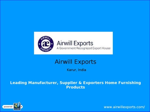AIRWILL EXPORTS KARUR INDIA - Home Textile Products by balu k n - issuu