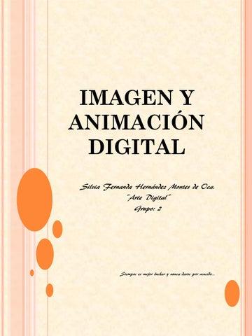 Imagen y animación digital silvia f g 2 by Silvia Fernanda Hernández ...