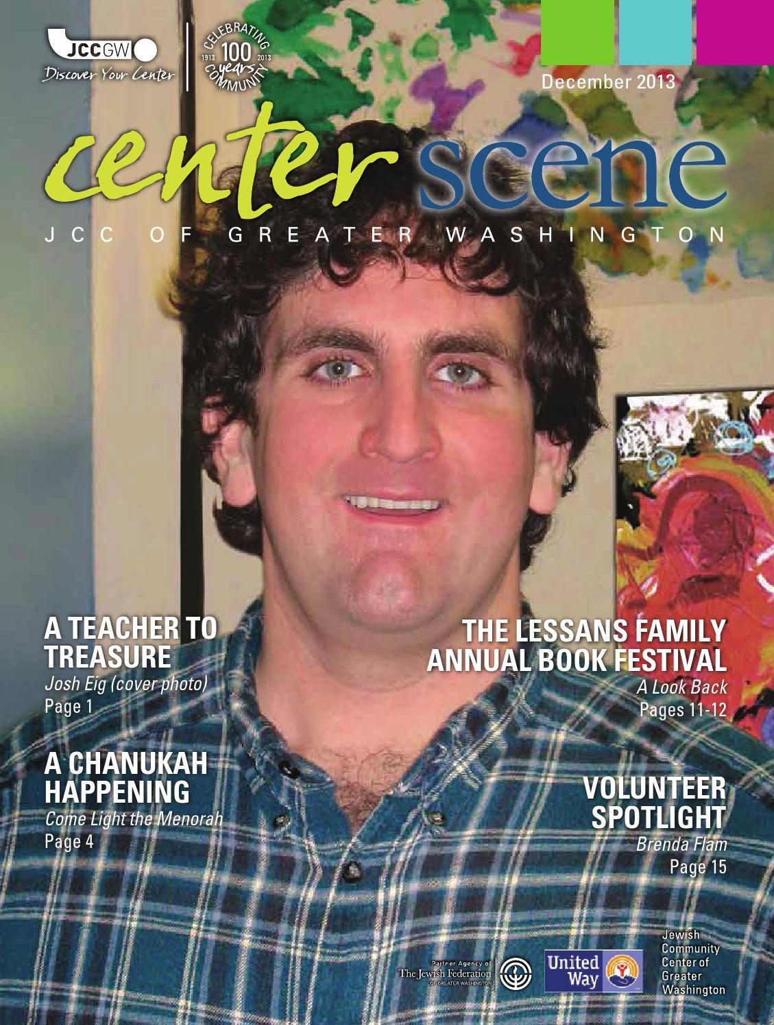 December 2013 Center Scene by Bender JCC of Greater Washington - issuu