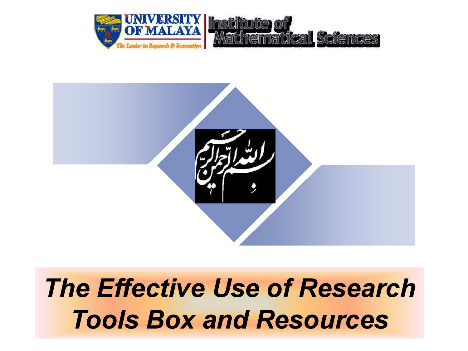 um the effective use of research tools box and resources
