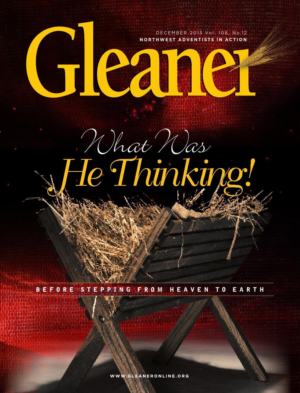 Gleaner – December 2013 by Gleaner - Northwest Adventists in
