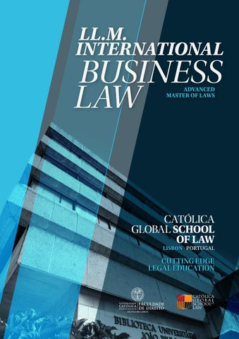 LL.M. in International Business Law E-brochure by Católica Law - issuu